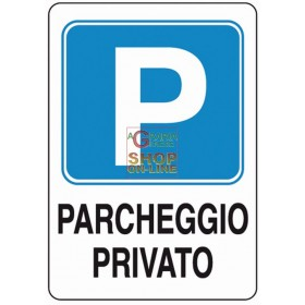 PRIVATE PARKING SIGN SIGN MM. 300X200