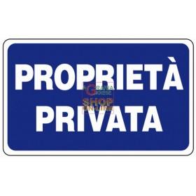 CARTELLO SEGNALE PROPRIETA PRIVATA MM. 300X200