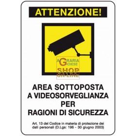 CARTELLO SEGNALE VIDEOSORVEGLIANZA MM. 300X200